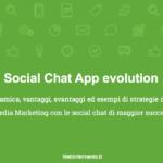 Social Chat App: l'evoluzione del nuovo fenomeno del web