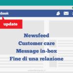 Facebook News: importanti cambiamenti su NewsFeed, Customer Care, Page Management e…