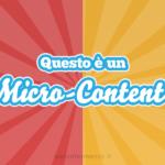 Micro-Content per i Social caratteristiche, vantaggi ed esempi virtuosi