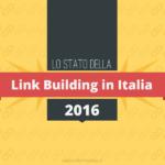 Il mercato della Link Building in Italia [Indagine e Infografica]