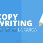 SEO Copywriting: cos'è e come farla. Guida