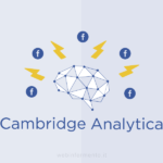 Cosa cambia in Facebook Ads dopo lo scandalo Cambridge Analytica