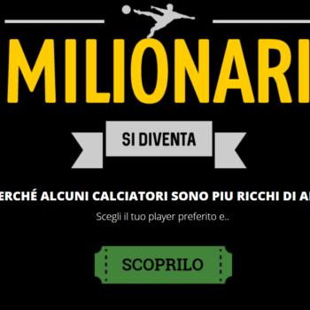 Milionari si diventa