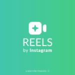 Instagram Reels come funziona e come si usa